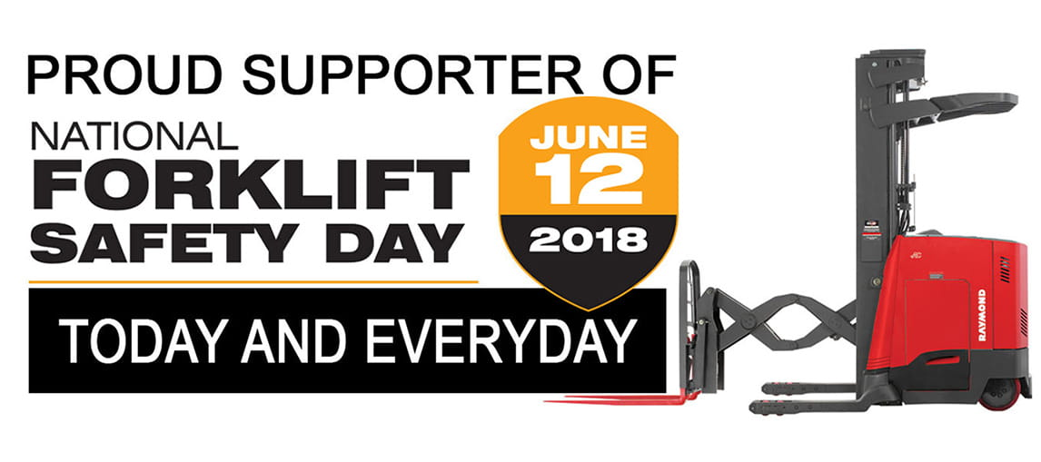 Forklift Safety Day 2018, Safety Month 2018, Raymond Forklifts