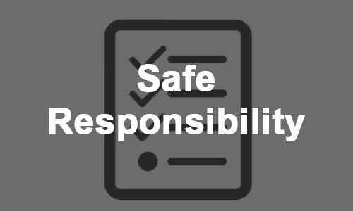 Safe Responsibility