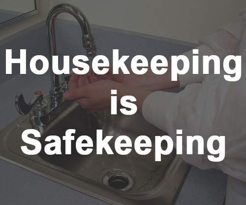Housekeeping is Safekeeping