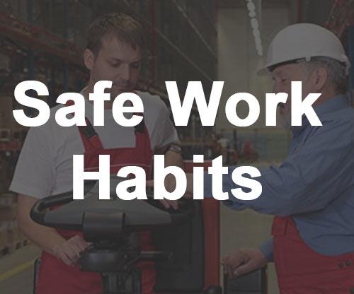 Safe Work Habits
