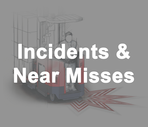 Indicents and Near Misses