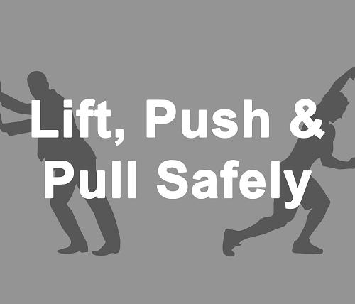 Lift, push, pull